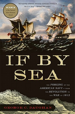 If by Sea By Daughan, George C.